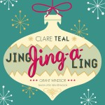 Jing, Jing-A-Ling, Clare Teal (2013)
